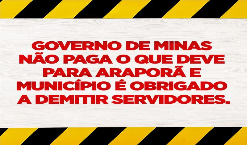 Imagem destaque notícia GOVERNO DE MINAS NÃO PAGA O QUE DEVE PARA ARAPORÃ E  MUNICÍPIO É 86160590b9865